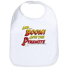 Boom Goes the Dynamite Bib