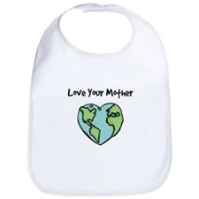 """Love Your Mother"" Bib"