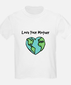 """""""Love Your Mother"""" Kids T-Shirt"""
