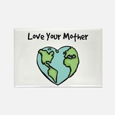 """Love Your Mother"" Rectangle Magnet"