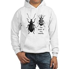 """The Lesser of Two Weevils"" Hoodie"