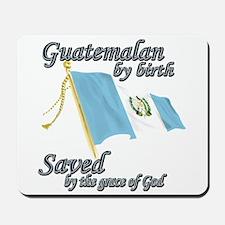 Guatemalan by birth Mousepad