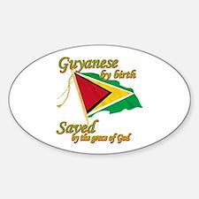 Guyanese by birth Decal