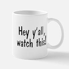 Hey y'all Mug