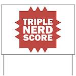 Triple Nerd Score Yard Sign