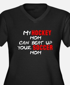 My Hockey Mom Can Beat Up You Women's Plus Size V-