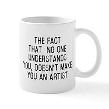 Just because no one understan Mug