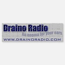 Draino Radio Show Bumper Bumper Sticker