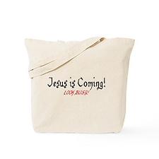 Jesus is Coming! Tote Bag
