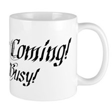 Jesus is Coming! Small Mugs