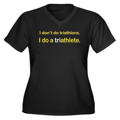 I Do A Triathlete! Women's Plus Size V-Neck Dark T