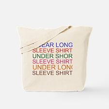 Funny Long short sleeve Tote Bag
