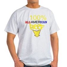 100% ALL AMERICAN BEEF T-Shirt