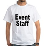 Event Staff (Front) White T-Shirt