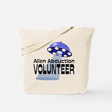 Alien Abductin Volunteer Tote Bag