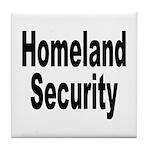 Homeland Security Tile Coaster
