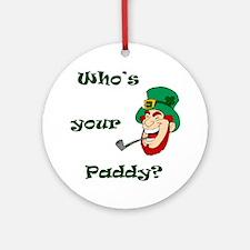 Who's Your Paddy? Leprechaun Ornament (Round)