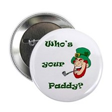 """Who's Your Paddy? Leprechaun 2.25"""" Button"""