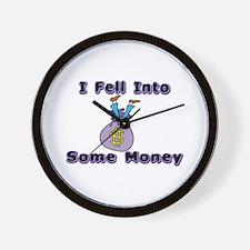 Fell Into Money Wall Clock