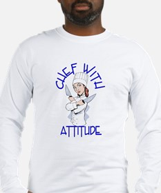 Lady Chef With Attitude Long Sleeve T-Shirt