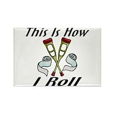 How I Roll Injured Rectangle Magnet