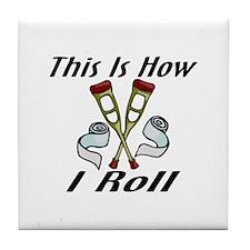 How I Roll Injured Tile Coaster