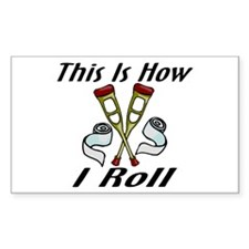 How I Roll Injured Decal