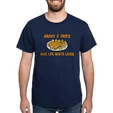 Gravy And Fries T-Shirt