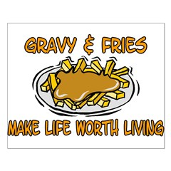 Gravy And Fries Posters