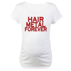 Hair Metal Forever Shirt