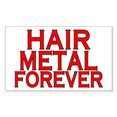 Hair Metal Forever Decal