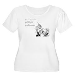 Being Around You T-Shirt