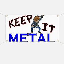 Keep It Metal Banner