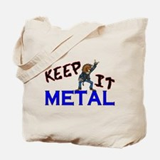 Keep It Metal Tote Bag