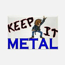 Keep It Metal Rectangle Magnet