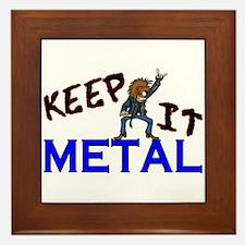 Keep It Metal Framed Tile