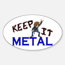 Keep It Metal Decal