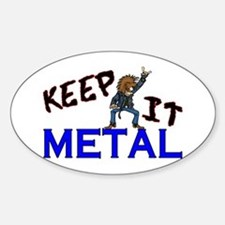 Keep It Metal Sticker (Oval)