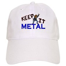 Keep It Metal Baseball Cap