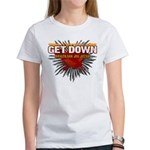 Get Down Women's T-Shirt