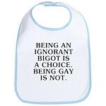 Being an ignorant bigot Bib