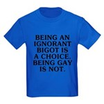 Being an ignorant bigot Kids Dark T-Shirt