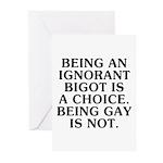 Being an ignorant bigot Greeting Cards (Pk of 10)