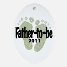 Father to Be 2011 (Unisex) Ornament (Oval)