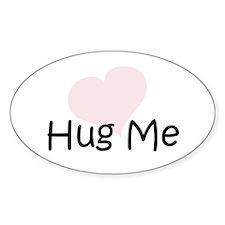 Hug Me Oval Sticker