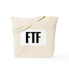 FTF Tote Bag