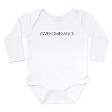Awesomesauce Long Sleeve Infant Bodysuit