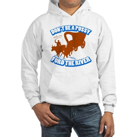 Oregon Trail Ford the River Hooded Sweatshirt