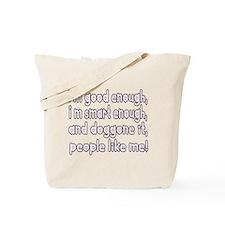 I'm good enough, i'm smart en Tote Bag