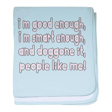 I'm good enough, i'm smart en baby blanket